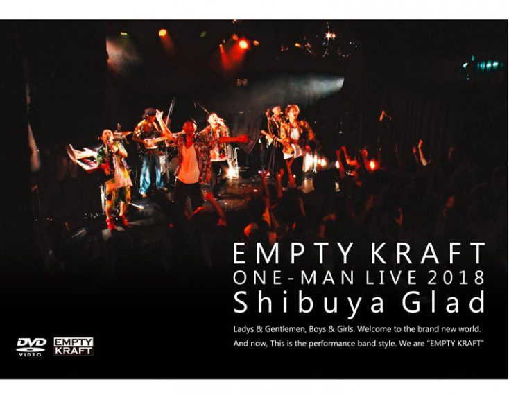 『EMPTY KRAFT ONE-MAN LIVE 2018』 NOW ON SALE/3,500yen